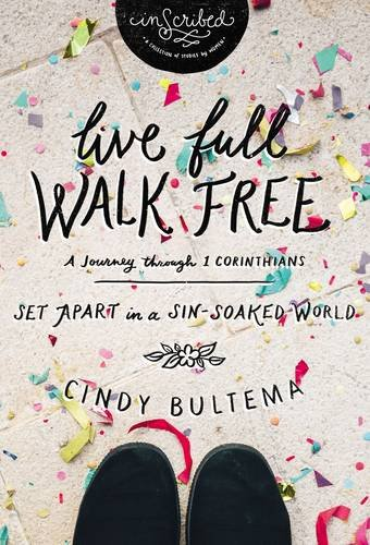 Live Full, Walk Free: Set Apart in a Sin-Soaked World